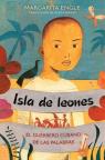 Isla de leones: El guerrero cubano de las palabras