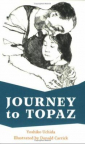Journey to Topaz : a story of the Japanese-American evacuation