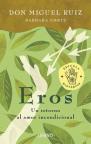 Eros: Retorno al amor incondicional