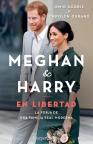 Meghan & Harry: En libertad : la forja de una familia real moderna