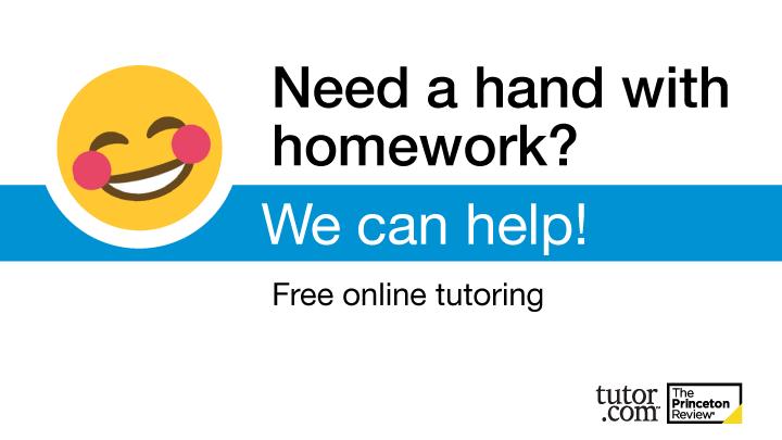 Free online tutoring through Tutor.com