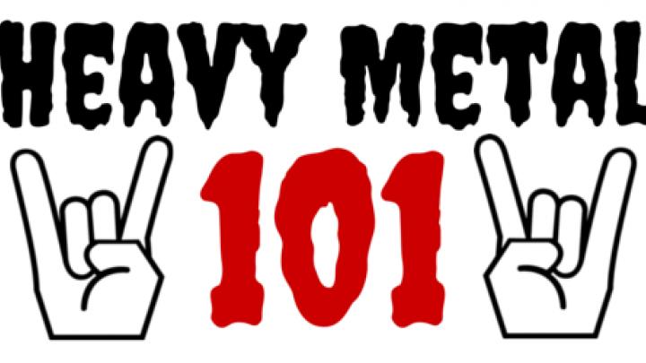 Heavy Metal 101