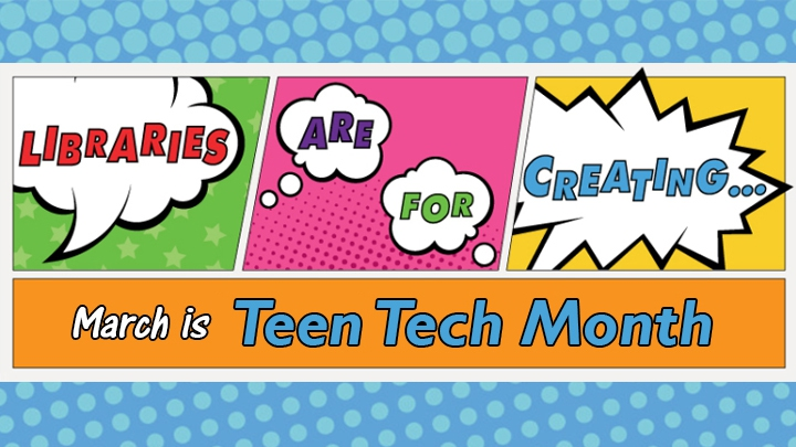 colorful comic style banner reading teen tech month