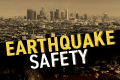 Los Angeles cityscape and text that reads Earthquake Safety