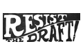 """resist the draft"" leaflet illustration"