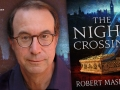 Robert Masello and his current novel The Night Crossing