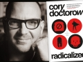 Author Cory Doctorow and his novel Radicalized