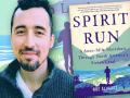 Author Noé Álvarez and his first-time memoir, Spirit Run: A 6,000-Mile Marathon Through North America's Stolen Land